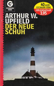Der neue Schuh - Upfield W. Arthur [Taschenbuch]