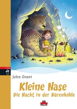 Kleine Nase - Die Nacht in der Bärenhöhle: Band 4 - PANAMA - John Grant