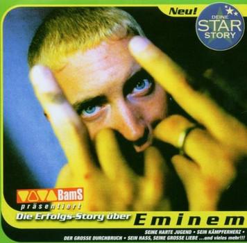Deine Star Story - Deine Star Story / Die Erfolgs - Story über Eminem / Hörbuch