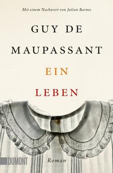 Taschenbücher / Ein Leben. Roman - Guy de Maupassant  [Taschenbuch]