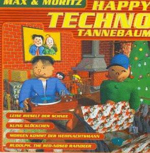 Max & Moritz - Happy Techno Tannebaum