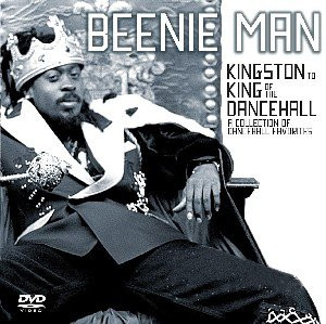 Beenie Man - From Kingston to King of the Dancehall