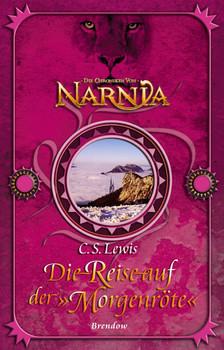 Die Reise auf der Morgenröte. Fantasy-Edition - C. S. Lewis