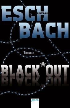 Black*Out (1) - Andreas Eschbach  [Taschenbuch]