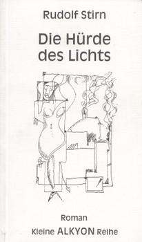 Die Hürde des Lichts - Rudolf Stirn [Taschenbuch]