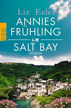 Annies Frühling in Salt Bay - Liz Eeles  [Taschenbuch]