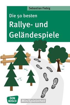 Die 50 besten Rallye- und Geländespiele - Sebastian Fiebig  [Taschenbuch]