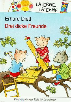 Drei dicke Freunde - Erhard Dietl