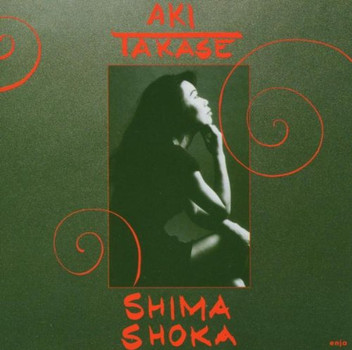 Aki Takase - Shima Shoka