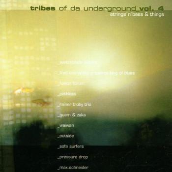 Various - Tribes of Da Underground Vol. 4