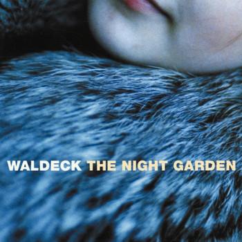 Waldeck - The Night Garden