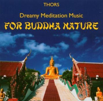 Thors - For Buddha Nature