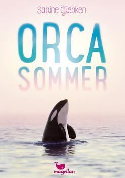 Orcasommer - Sabine Giebken  [Gebundene Ausgabe]