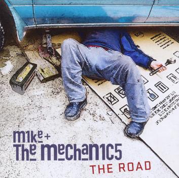 Mike & the Mechanics - The Road