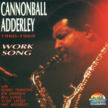 Cannonball Adderley - Work Song 1960-1969
