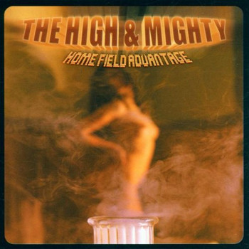 The High & Mighty - Homefield Advantage