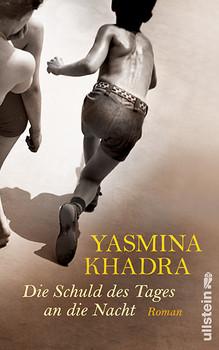 Die Schuld des Tages an die Nacht - Yasmina Khadra