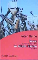 Terror in Allahs Namen - Peter Heine