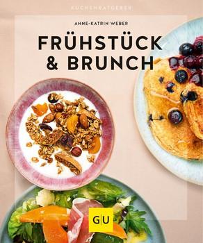 Frühstück & Brunch - Anne-Katrin Weber  [Taschenbuch]