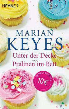 Unter der Decke / Pralinen im Bett - Marian Keyes