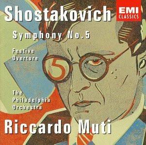 Riccardo Muti - Dmitri Schostakowitsch (Shostakovich): Sinfonie Nr. 5 / Festliche Ouvertüre