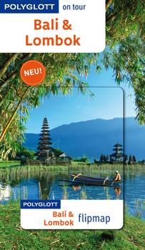 Bali & Lombok: Polyglott on tour mit flipmap - Homburg, Elke