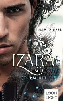 Izara 3: Sturmluft - Julia Dippel  [Taschenbuch]