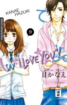 "Say ""I love you""! 09 - Kanae Hazuki  [Taschenbuch]"
