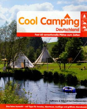 Cool Camping: Deutschland - Fast 60 sensationelle Plätze zum Zelten - Björn Staschen [Broschiert, 1. Auflage 2012]