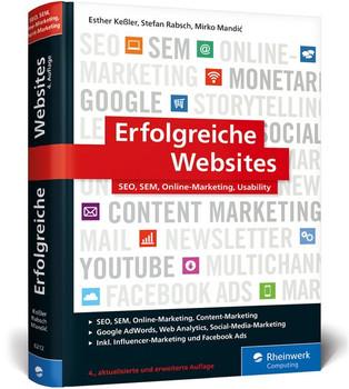 Erfolgreiche Websites. SEO, SEM, Online-Marketing, Kundenbindung, Usability - Esther Keßler  [Gebundene Ausgabe]