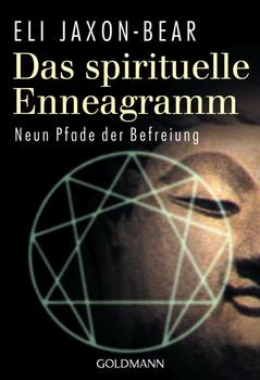 Das spirituelle Enneagramm: Neun Pfade der Befreiung - Eli Jaxon-Bear