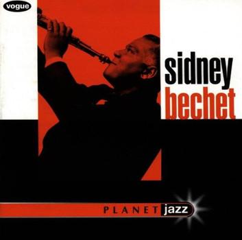 Sidney Bechet - Planet Jazz