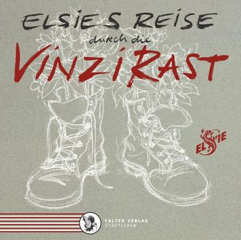 Elsie's Reise durch die VinziRast - Elsie Herberstein  [Gebundene Ausgabe]