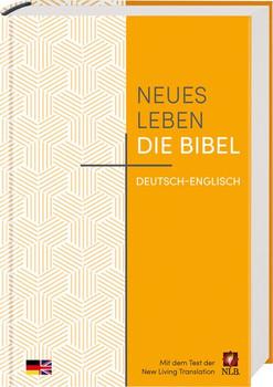 Neues Leben. Die Bibel deutsch-englisch. Mit dem Text der New Living Translation [Gebundene Ausgabe]