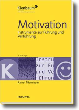 Motivation: Instrumente zur Führung und Verführung - Rainer Niermeyer