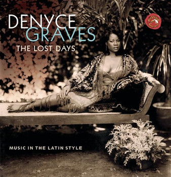 Denyce Graves - The Lost Days