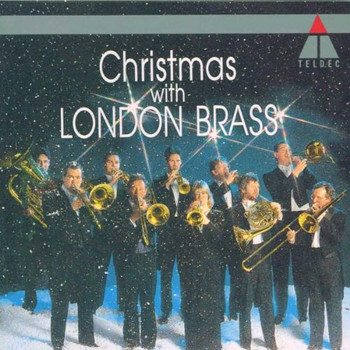 London Brass - Christmas With