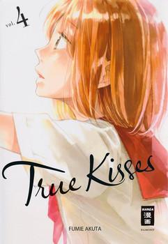 True Kisses 04 - Fumie Akuta  [Taschenbuch]