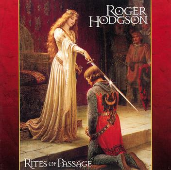 Roger Hodgson - Rites of Passage