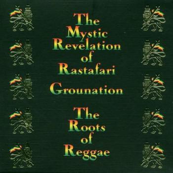 Count Ossie - The Mystic Revelation Of Rastafari - Grounation - Roots of Reggae
