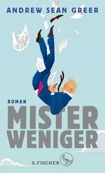 Mister Weniger. Roman - Andrew Sean Greer  [Gebundene Ausgabe]