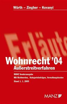 Wohnrecht 2004: Das neue Ausserstreitgesetz im Wohnrecht samt kommentierenden Anmerkungen