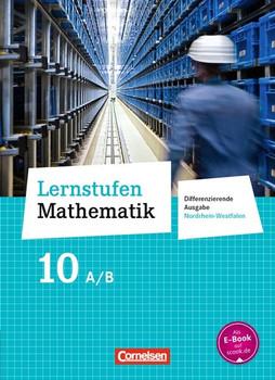 Lernstufen Mathematik - Differenzierende Ausgabe Nordrhein-Westfalen - Neubearbeitung / 10. Schuljahr - Schülerbuch - Gabriele Schenk