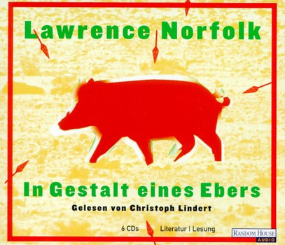 In Gestalt eines Ebers, 6 Audio-CDs - Lawrence Norfolk