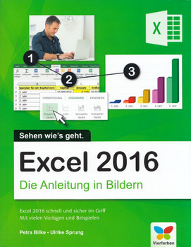 Excel 2016: Die Anleitung in Bildern - Petra Bilke & Ulrike Sprung [Taschenbuch]