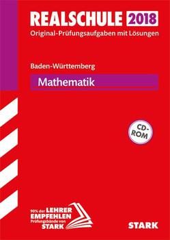 Abschlussprüfung Realschule Baden-Württemberg - Mathematik, mit CD-ROM [Taschenbuch]