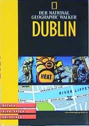 National Geographic Explorer. Dublin. Öffnen. Aufklappen. Entdecken