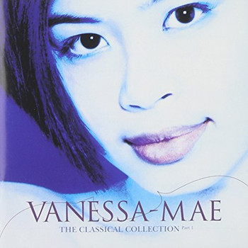 Vanessa-Mae - The Classical Collection