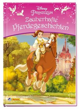 Disney Prinzessin: Zauberhafte Pferdegeschichten [Gebundene Ausgabe]