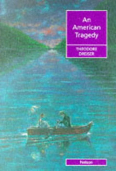 An American Tragedy (Nelson Graded Readers) - Theodore Dreiser